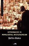 Introducere in nihilismul nietzschean
