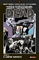 The Walking Dead, Volume 13: Il confine superato