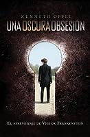 Una Oscura Obsesión (El Aprendiz de Victor Frankenstein, #1)