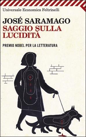 Saggio sulla lucidità by José Saramago