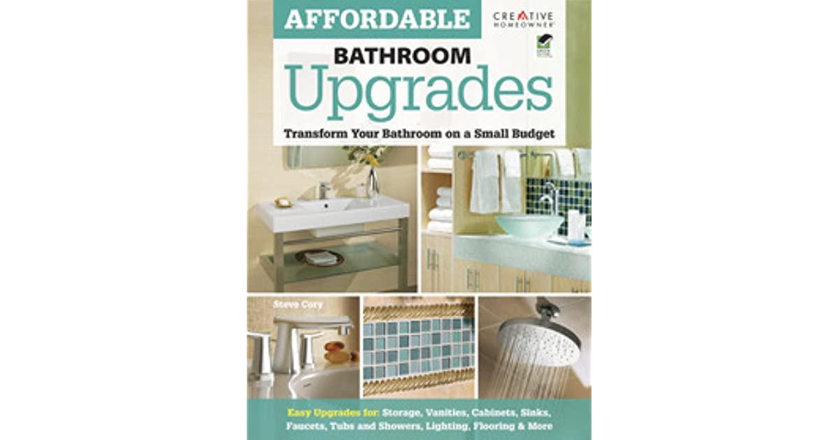 Affordable Bathroom Upgrades By Steve Cory