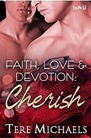 Cherish (Faith, Love, & Devotion, #4)