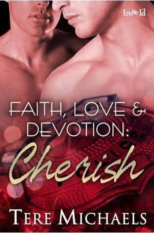Cherish (Faith, Love, & Devotion, #3.5) Tere Michaels
