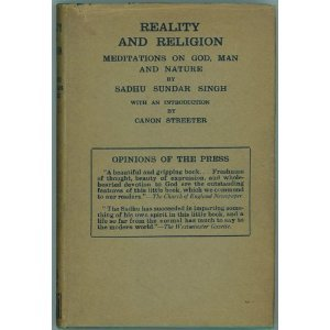 Reality and Religion: Meditations on God, Man and Nature