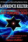 Our Honored Dead (Stephanie Chalice #4) ebook download free