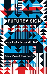 Futurevision: Scenarios for the world in 2040