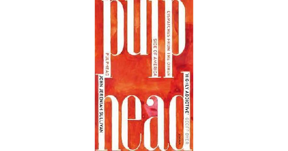 pulphead essays Read pulphead by john jeremiah sullivan by john jeremiah sullivan for free with a 30 day free trial read ebook on the web, ipad, iphone and android.