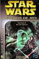 El rival oscuro (Star Wars: Aprendiz de Jedi, #2)