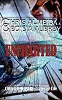 Uncharted (Countermeasure: Bytes of Life #1)