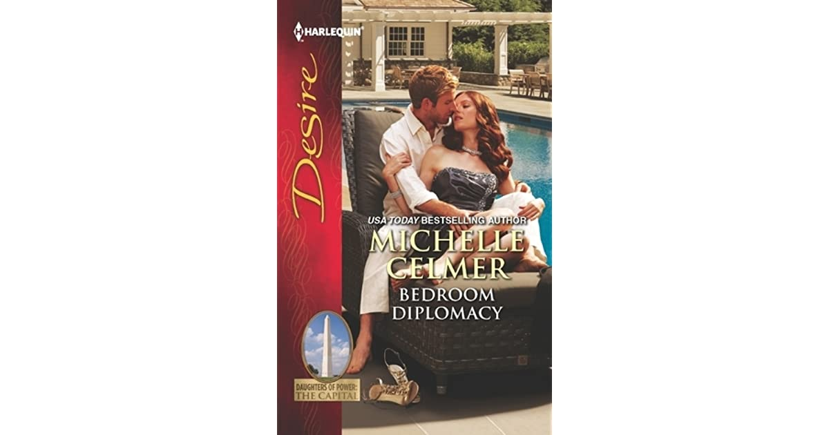 Bedroom Diplomacy By Michelle Celmer