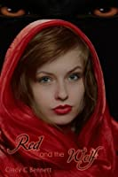 Red and the Wolf (Enchanted Fairytales, #2)