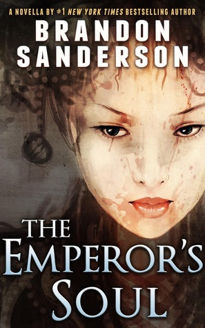 The Emperor's Soul by Brandon Sanderson