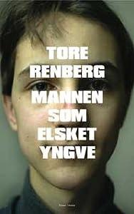 Mannen som elsket Yngve (Jarle Klepp, #1)