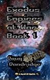 Exodus: Empires at War #1 (Exodus: Empires at War #1)