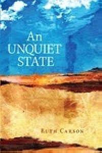 An Unquiet State