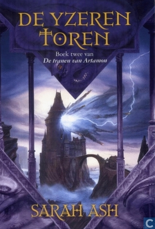 Prisoner Of The Iron Tower Tears Of Artamon 2 By Sarah Ash