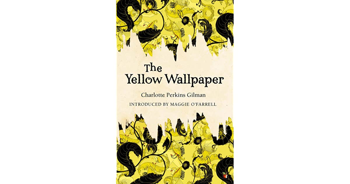 "an overview of the life influences in the writing of the yellow wallpaper by charlotte perkins gilma Setting is crucial in all stories, and especially so in ""the yellow wallpaper"" by charlotte perkins gilman the setting in gilman's story becomes almost a."