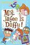 Mrs. Jafee Is Daffy! (My Weird School Daze, #6)