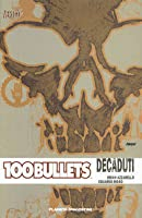 100 Bullets, Vol. 10: Decaduti