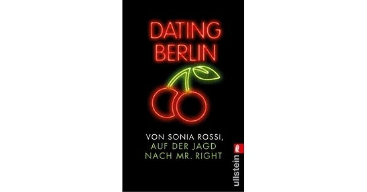 Dating Berlin von Sonia Rossi als Taschenbuch - Portofrei bei büibt-pep.de