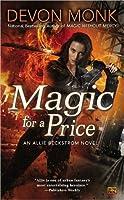 Magic For A Price (Allie Beckstrom, #9)