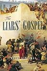 Download ebook The Liars' Gospel by Naomi Alderman