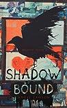 Shadow Bound (Wraith, #2)