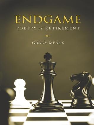 ENDGAME - Poetry of Retirement