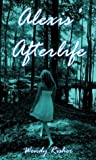 Alexis' Afterlife (Solace, #2)