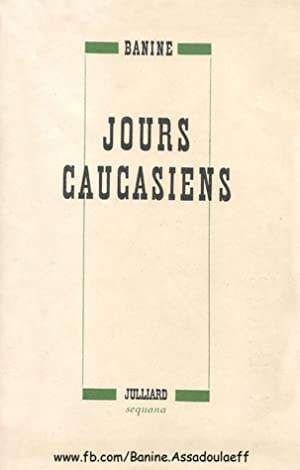 ☉ Jours caucasiens PDF / Epub ❤ Author Banine – Vejega.info