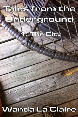 Tales from the Underground 1: The City