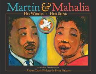 Martin  Mahalia by Andrea Davis Pinkney