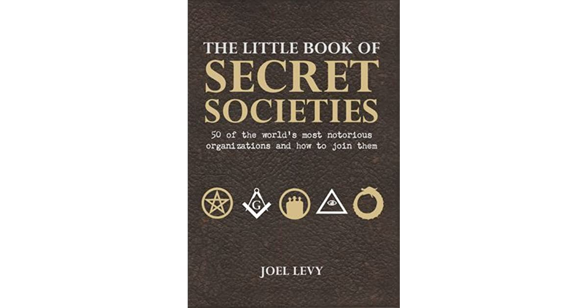 The Little Book of Secret Societies: 50 of the World's Most