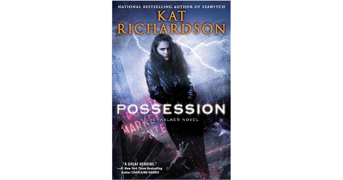 Possession Greywalker 8 By Kat Richardson