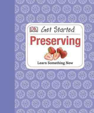 Get Started Preserving