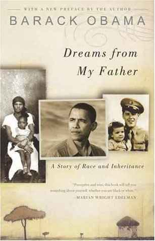 Dreams from My Father -- A Story of Race and Inheritance