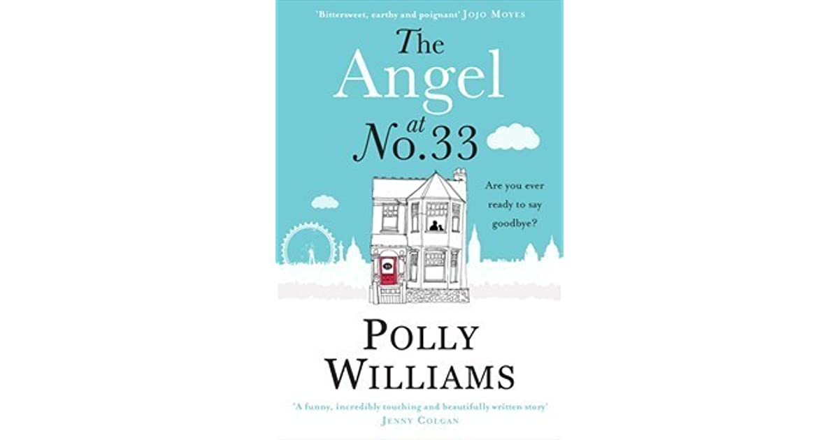 The Angel At No 33 By Polly Williams