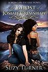 The Ghost of Josiah Grimshaw (Morgan Sisters, #1)