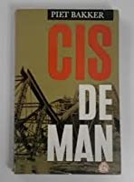 Cis de Man (Ciske trilogie #3)