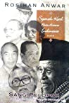 Sejarah Kecil Petite Histoire Indonesia, Jilid 6 - Sang Pelopor: Tokoh-Tokoh Sepanjang Perjalanan Bangsa