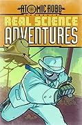 Atomic Robo: Real Science Adventures, Vol. 1