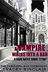 A Vampire Walks Into a Bar (Cassandra Bick Chronicles, #1.5)