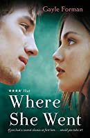 Where she went if i stay 2 by gayle forman where she went if i stay 2 fandeluxe Choice Image
