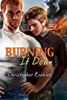 Burning It Down (CalPac Crew, #3)