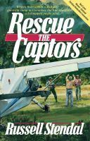 Rescue the Captors (Rescue the Captors #1)