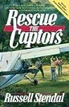 Rescue the Captors (Rescue the Captors #1)