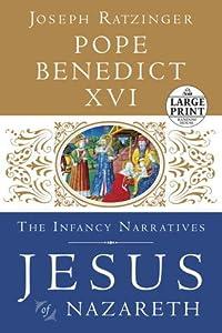 Jesus of Nazareth: The Infancy Narratives