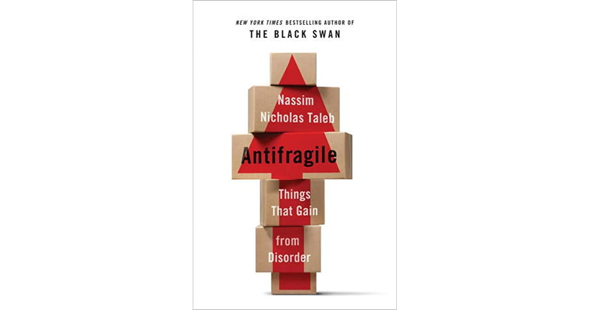 Antifragile things that gain from disorder by nassim nicholas taleb fandeluxe Choice Image