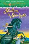 Stallion by Starlight (Magic Tree House, #49)