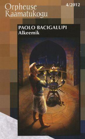 Alkeemik by Paolo Bacigalupi